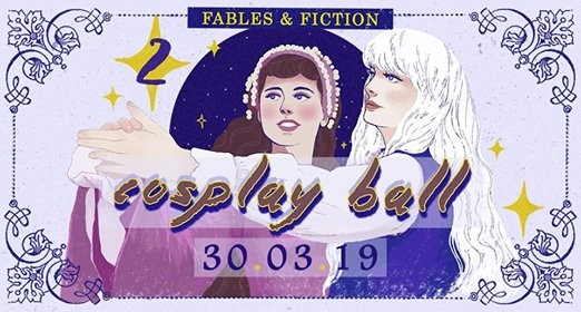 Fables and Fiction Cosplay Ball 2019