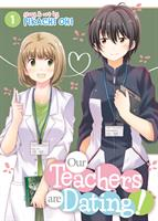 Our Teachers are Dating! Volume 1 (Manga) US