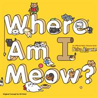 Neko Atsume Kitty Collector: Where Am I Meow? (Book) US