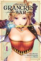 Record of Grancrest War Vol. 1 (Manga) US