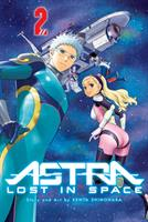 Astra Lost in Space Vol. 2 (Manga) US