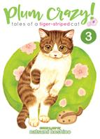 Plum Crazy! Tales of a Tiger-Striped Cat Volume 3 (Manga) US