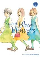 Sweet Blue Flowers Vol. 3 (Manga) US