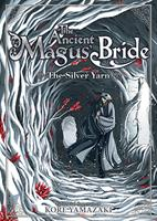 The Ancient Magus' Bride: The Silver Yarn (Light Novel) (Manga) US