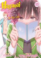 Haganai: I Don't Have Many Friends Volume 15 (Manga) US