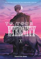 To Your Eternity 1 (Manga) US