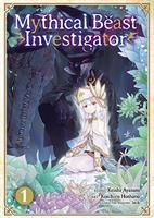 Mythical Beast Investigator Volume 1 (Manga) US