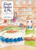 Giant Spider & Me: A Post-Apocalyptic Tale Volume 3 (Manga) US