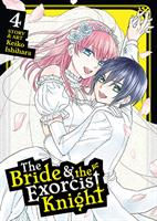 The Bride & the Exorcist Knight Volume 4 (Manga) US