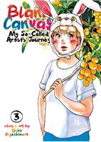 Blank Canvas: My So-Called Artist's Journey (Kakukaku Shikajika) Volume 3 (Manga) US