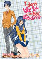 I Don't Like You At All, Big Brother!! Volume 11-12 (Manga) US