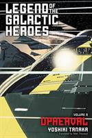 Legend of the Galactic Heroes Vol. 9: Upheaval (Manga) US