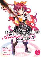 Didn't I Say to Make My Abilities Average in the Next Life?! (Manga) Volume 2 (Manga) US