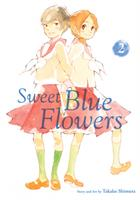 Sweet Blue Flowers Vol. 2 (Manga) US