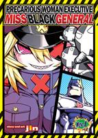 Precarious Woman Executive Miss Black General Volume 1 (Manga) US