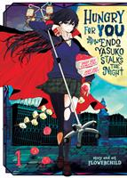 Hungry for You: Endo Yasuko Stalks the Night Volume 1 (Manga) US