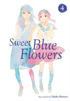 Sweet Blue Flowers Vol. 4 (Manga) US
