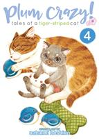 Plum Crazy! Tales of a Tiger-Striped Cat Volume 4 (Manga) US
