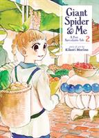 Giant Spider & Me: A Post-Apocalyptic Tale Volume 2 (Manga) US