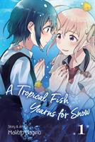 A Tropical Fish Yearns for Snow Vol. 1 (Manga) US