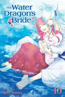 The Water Dragon's Bride Vol. 10 (Manga) US