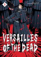 Versailles of the Dead Volume 2 (Manga) US