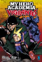 My Hero Academia: Vigilantes Vol. 1 (Manga) US