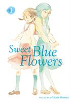 Sweet Blue Flowers Vol. 1 (Manga) US